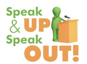 Speak Up and Speak Out